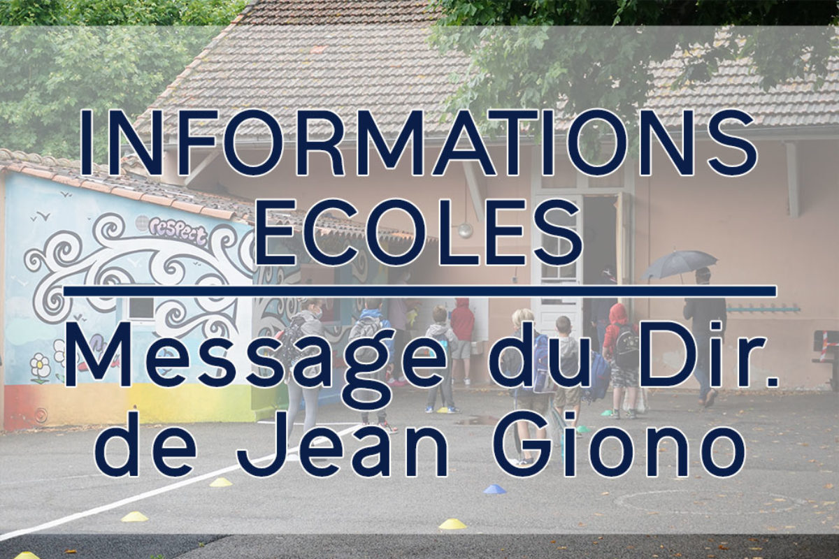 Message du directeur de l'école J. Giono