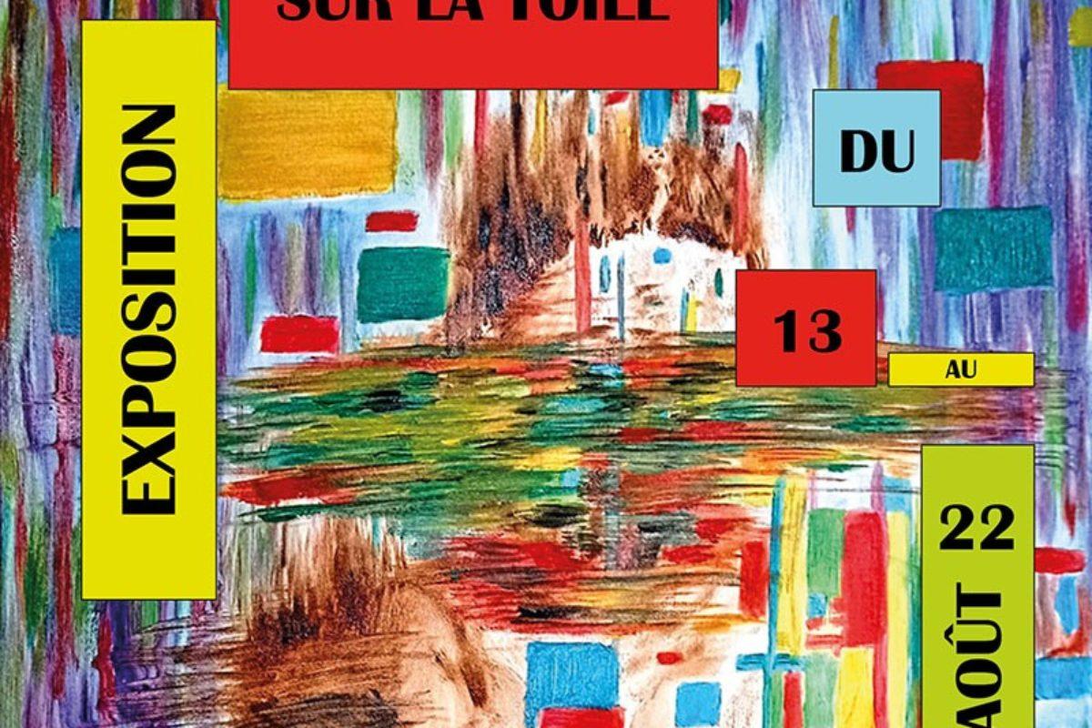 13 août – Vernissage de l'exposition «Sur la toile»