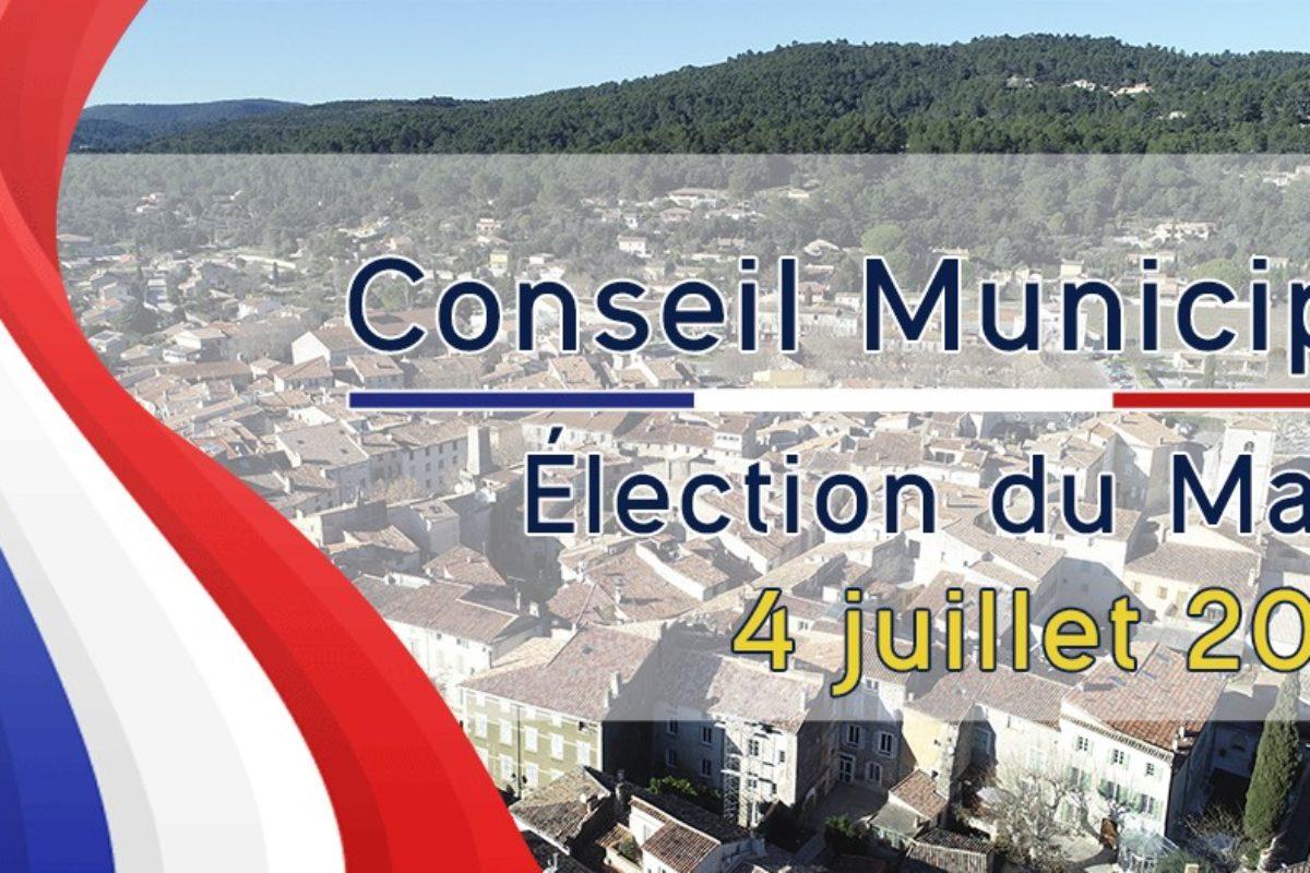 4 juillet – Conseil municipal – Élection du maire