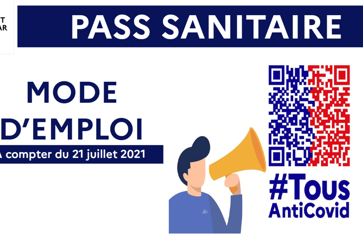 Pass sanitaire – Mode d'emploi