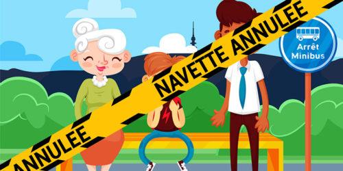 ❌🚐 Navette annulée — 4e semaine . avril 2021