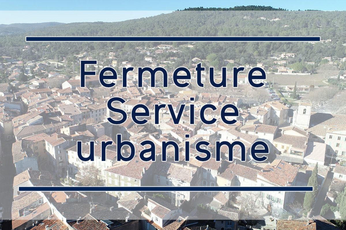 [Urbanisme] Fermeture exceptionnelle du service du 5 au 9 octobre